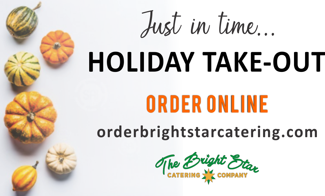 BRIGHT STAR FALL AD HOLIDAY TAKEOUT 1